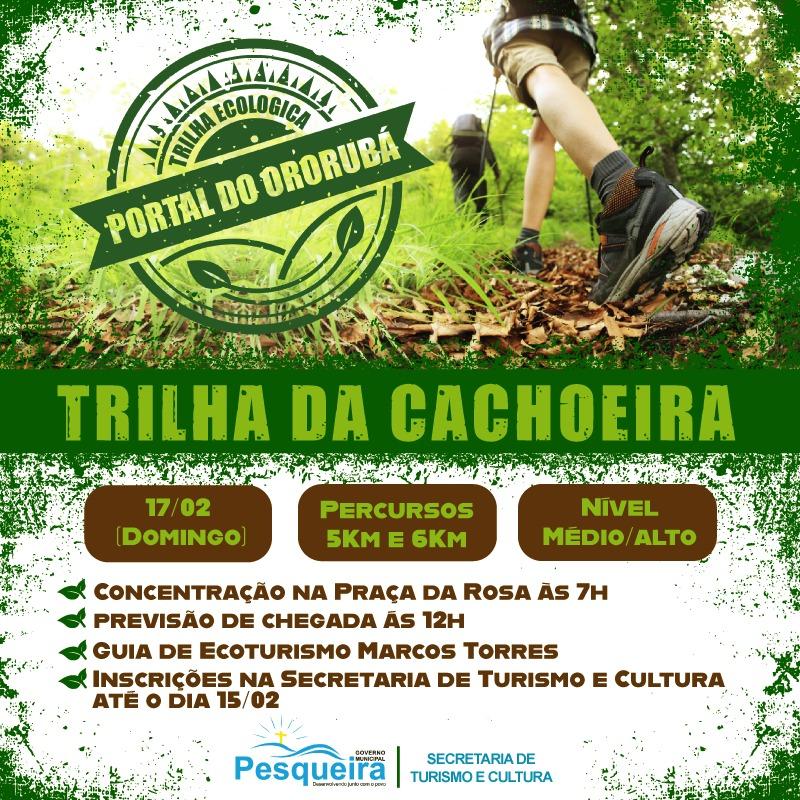 999e17d87 (Trilha Ecológica) A Secretaria de Turismo abre inscrição para quem quiser  participar de uma Caminhada na Trilha da Cachoeira